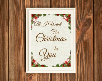 Christmas Wall Art / All I Want For Christmas Is You / Christmas Lyrics / Christmas Wall Art / Christmas Decor / Gift for boyfriend /