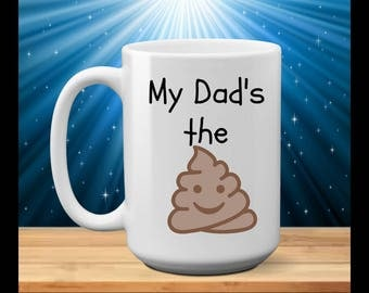 My Dad Mom Sister Brother Aunt Uncle etc... is the - funny coffee mug
