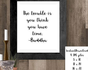 Buddha Time Quote Printable Wall Art, Buddha Decor, Presence Print, Instant Downloads, Inspirational Quotes, Mindful Buddha Art, Yoga Gifts