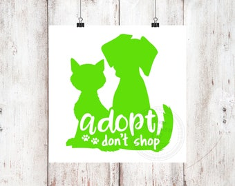 Adopt Don't Shop Vinyl Decal