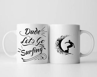 Surf Mug - Surfing Gifts - Surf Coffee Cup - 11 oz / 15 oz Surf Coffee Mugs - Surfer Mug - Surfing Coffee Mug