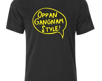 Oppan Gangnam Style T-Shirt - available in many sizes and colors