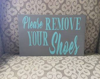 Please Remove Your Shoes Wood Sign