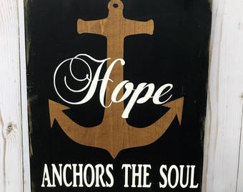 Wood Signs|Hope Anchors the Soul Wood Sign|Wooden Signs|Rustic Signs