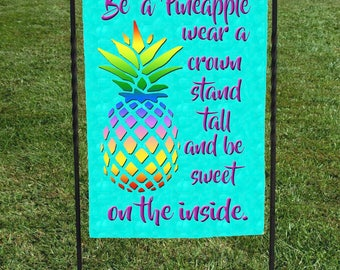 "Be a Pineapple Garden Flag,wear a crown stand tall and be sweet on the inside. Pineapple Silhouette in multi color, 12""x18"""