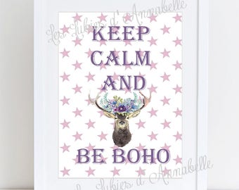 "Bohemian Shabby chic ""Keep calm and be Boho"" poster A4"