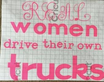 Real Women Drive Their Own Trucks