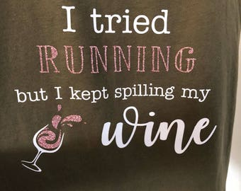 I Tried Running... Wine Tank