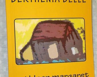 Berthenia Belle, a poem