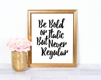 Never Regular, Motivational Poster, Inspirational Wall Art, Office Art, Printable Art, Wall Decor, Motivational Art, 8x10