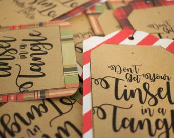 "Christmas Gift Tags ""Don't get your tinsel in a tangle"""