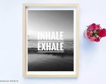 Motivational Wall Decor, Prints Wall Art, On the Beach, Inhale Exhale Print