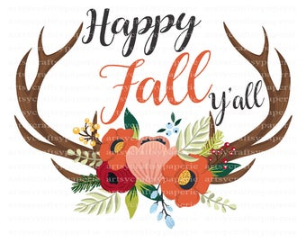 INSTANT DOWNLOAD -  Happy Fall Y'All SVG Files Bundles, Thanksgiving svg, Antler png images, Thanksgiving Clipart, Autumn Clipart,Antler png