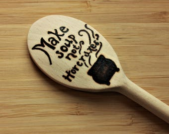 Make soup not horcruxes, HP Solid Wooden Spoon-  Magical wands, Geek gift, Housewarming, Fandom inspired, wizarding world, cauldron pot
