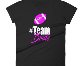 Team Bride (Pink) Women's short sleeve t-shirt, wedding t-shirt, bride t-shirt, wedding party t-shirts, wedding reception