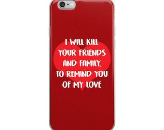 To Remind You Of My Love iPhone Case