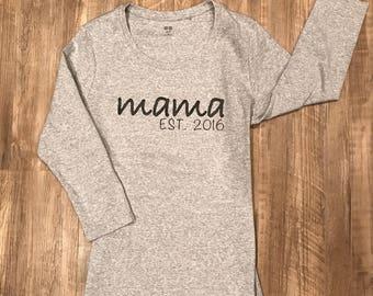 Mama Est. XXXX - Women's T-Shirt, Mom Shirt, New Mom Shirt, Mama Shirt, Funny Mom Shirt
