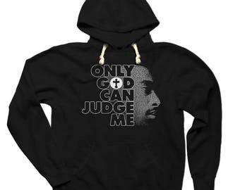 2Pac Hoodie Only God Can Judge Me Sweatshirt