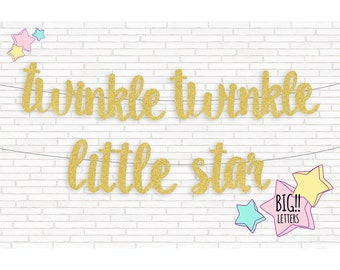 Twinkle Twinkle Little Star Banner, Gold Letter Banner, Script Sign, First Birthday Backdrop, Glitter Garlands, New Born Photo, Baby Shower