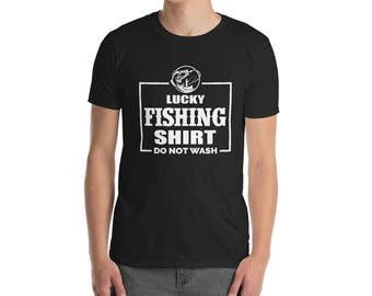 Lucky Fishing Do Not Wash Funny T Shirt Short-Sleeve Unisex