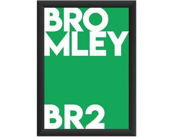 Bromley Typography BR2 - Giclée Art Print - South London Poster