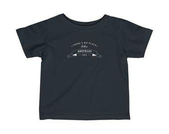 There's No Place Like Brockley Infant T-Shirt