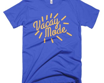 Vacay mode Short-Sleeve T-Shirt