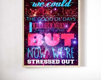 Stressed Out Poster Printable Wall Art Star Wars Poster Jesus Poster Love Poster