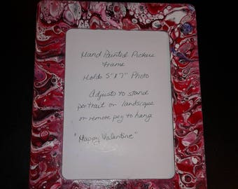 Picture Frame Pour Paint holds 5x7 picture Color Happy Valentine