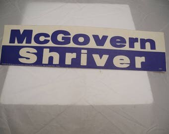 Bumper sticker Mcgovern Shriver 1972