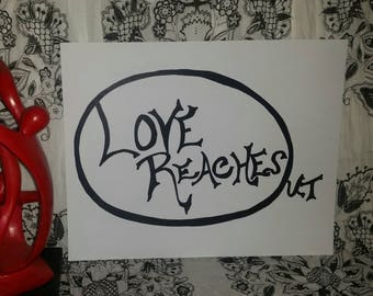 Love Reaches Out *Hand-drawn Typography Wall Art