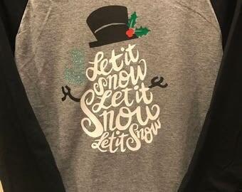 Let it Snow raglan tee