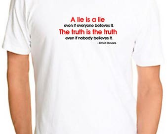 Atheist Tshirt David Stevens Quote A lie is a lie