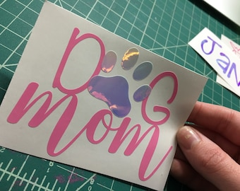 Dog mom decal, pink and opal