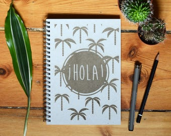 Eco Notebook, Personalized Gift, Handmade Notebook, Recycled Paper, Inspirational Quote, Customized Gift, Hola