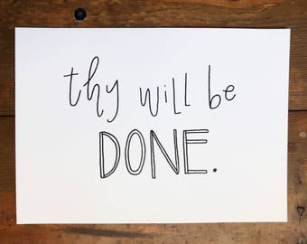 Thy Will Be Done - print