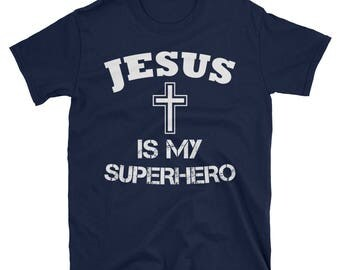 Christian Jesus is My Superhero Short-Sleeve Unisex T-Shirt