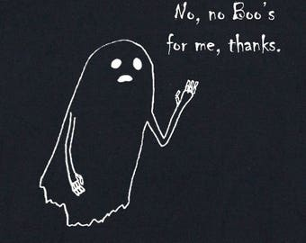 No Boo's for me T-Shirt