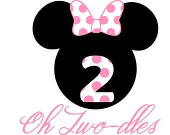 Oh two'dles, minnie svg, toddler birthday, disney svg, minnie mouse svg, oh toodles svg, svg minnie,svg disney,svg minnie mouse,svg toodles