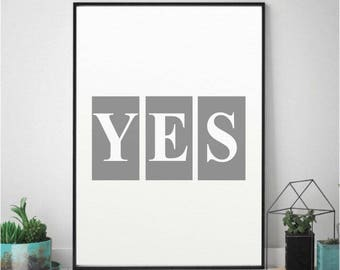 Wall Decor 'Yes' Printable Poster/Motivational Quote/Inspirational Print/Positivity/Minimalist Yes Wall Art/Digital File/Positivity quote