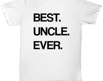 Best Uncle Ever, Uncle T-shirt, Uncle gift, new Uncle, gift for Uncle, Uncle Shirt, world's best Uncle, New Uncle Gift, Pregnancy Reveal