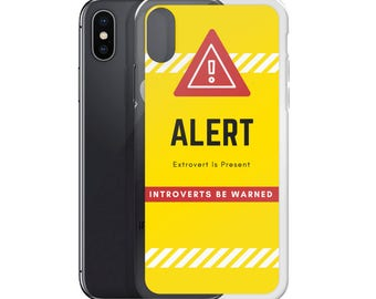 Extravert Alert iPhone Case