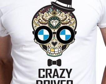 T shirt Men Crazy Driver with your car logo BMW Audi Alfa Romeo Mercedes Opel Wolkswagen Toyota Hyundai Mazda Volvo Honda Ford Fiat Nissan