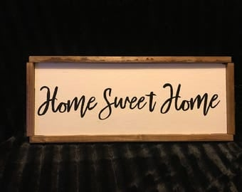 Home Sweet Home Farmhouse Sign