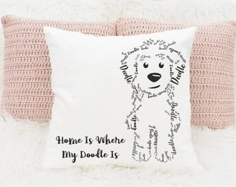 Home Is Where My Doodle Is- Square Pillow - GoldenDoodle LabraDoodle