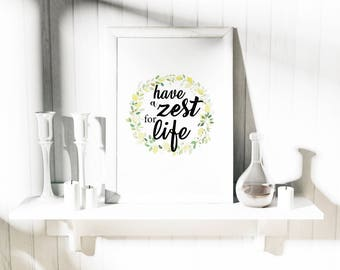 Framed 'Have a Zest for Life' / Wall Print