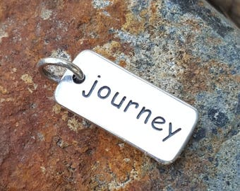 Journey Word Charm - Sterling Silver - Graduation - New Job - New Baby - Adventure Necklace or Bracelet Word Charm