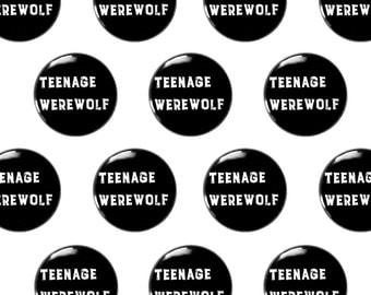 "Teenage Werewolf 1"" Pinback Button - The Cramps Pin Back Button, Punk Pin"