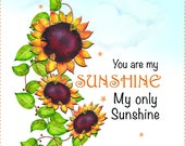 "AP6.20  You Are My Sunshine - Sunflower - 6"""