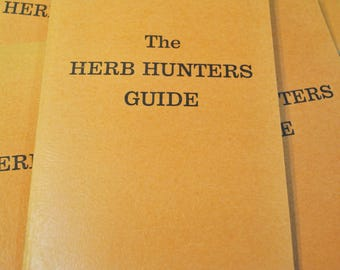 The Herb Hunters Guide  1974 Reprint Paperback Illustrated Book of the Original 1930s Government Edition